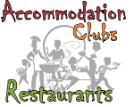 Accommodation, Restaurants, Clubs